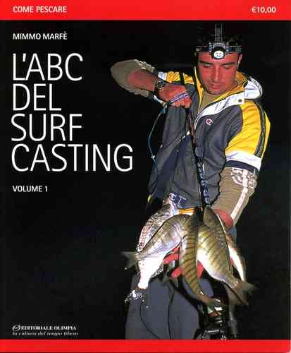 EDITORIALE OLIMPIA - L'ABC DEL SURF CASTING