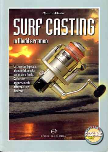 EDITORIALE OLIMPIA - SURF CASTING IN MEDITERRANEO**